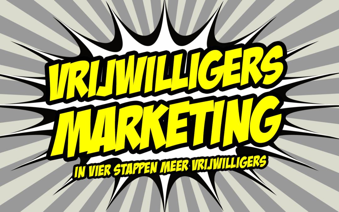 Vrijwilligers werven met slimme marketing in 4 stappen