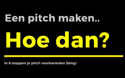 Hoe maak je een pitch? In 8 stappen je pitch voorbereiden